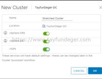 VSAN Stretched Cluster Nasıl Oluşturulur?