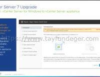 vCenter Server 7 Upgrade Öncesi
